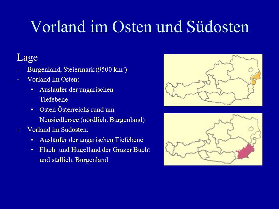 Vorland im Osten und Südosten Landschaft -flachwelliges Hügel- und Terrassenland (überwiegend Schotterplatten) -Getreideanbau, Feldfutterbau und gemischte Acker- und Grünlandnutzung -zahlreiche seichte Salzseen ( Lacken ) -eine der trockensten Gegenden Österreichs (weniger als 600 mm Jahresniederschlag) -starke Austrocknung der Böden und der Lacken .