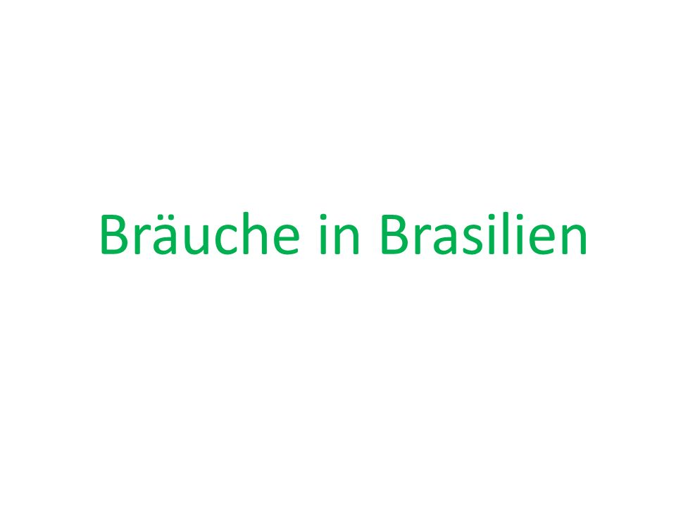 Bräuche in Brasilien