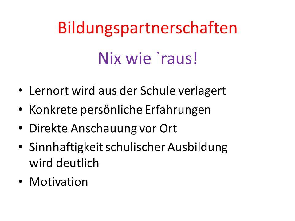 Bildungspartnerschaften Nix wie `raus.