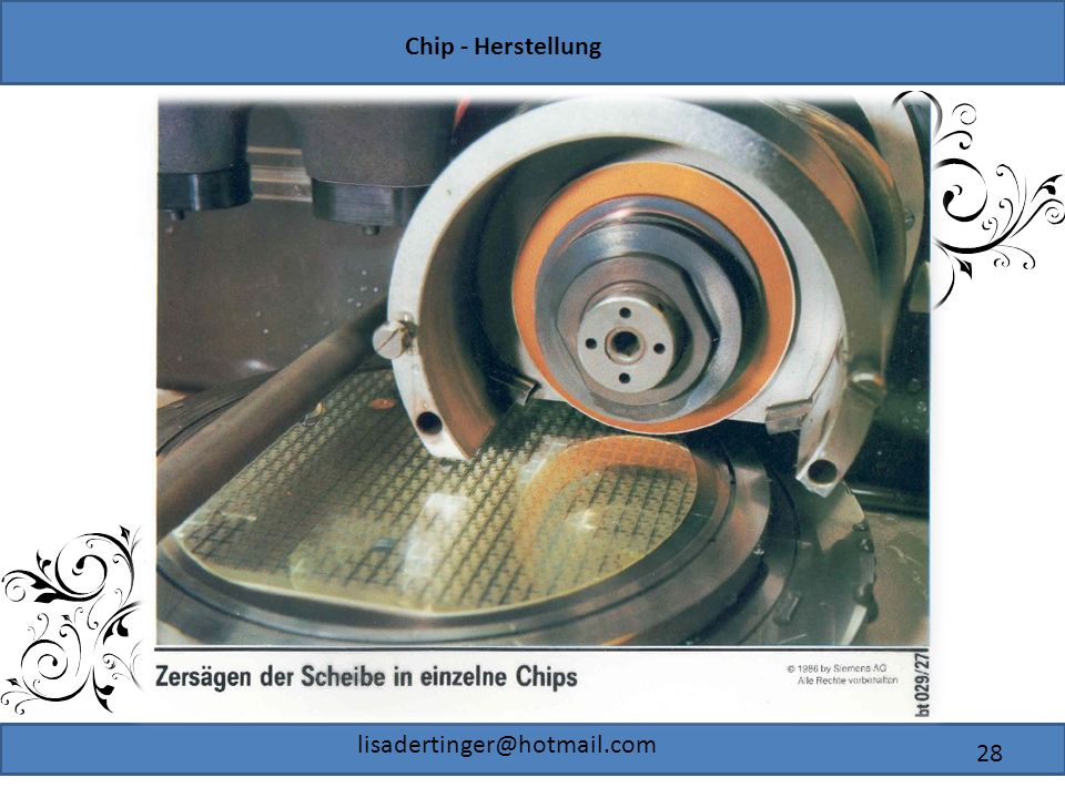 Chip - Herstellung lisadertinger@hotmail.com 28