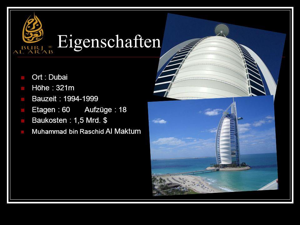 Entwurf und Bau Stammt von Tom Wright Wunsch der Bauherren : eine Architekturikone zu schaffen,die ein Identifikationsmerkmal für Dubai wird Form : Segel,Yacht Soll die Vergangenheit als Seehandelszentrum symbolisieren 2 Jahre um die künstliche Insel belastungsfrei anzulegen