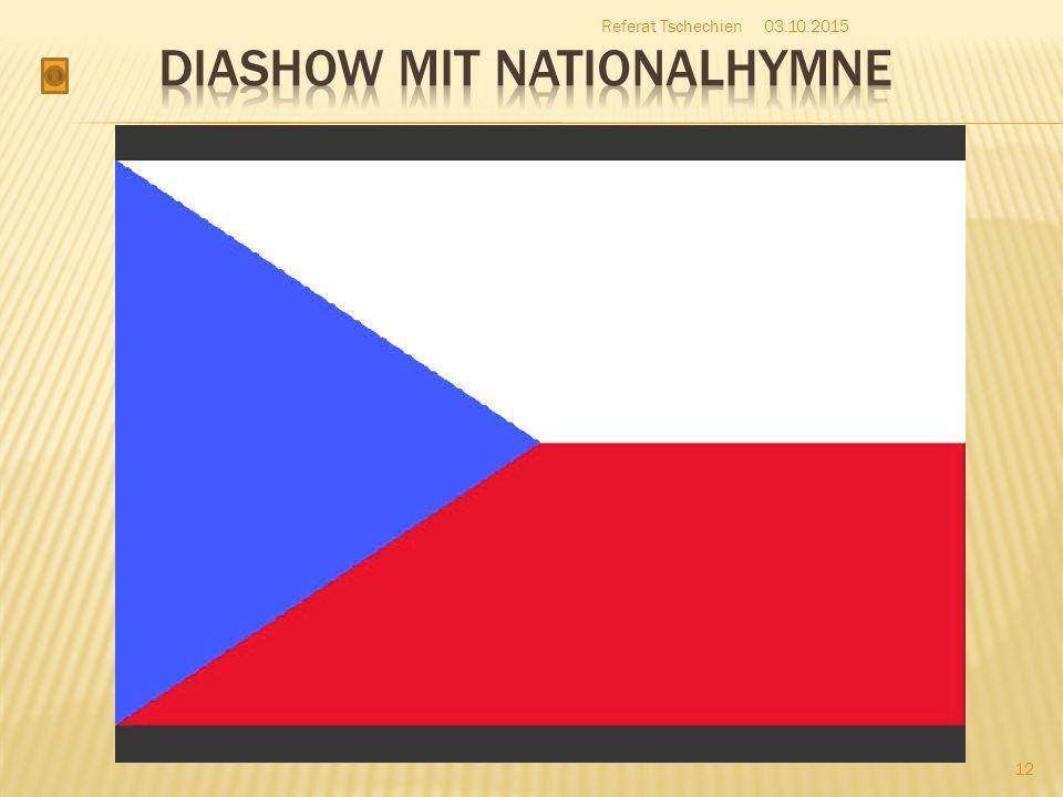 03.10.2015 12 Referat Tschechien