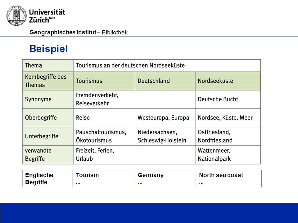 Geographisches Institut – Bibliothek Seite 9 Beispiel Englische Begriffe Tourism...