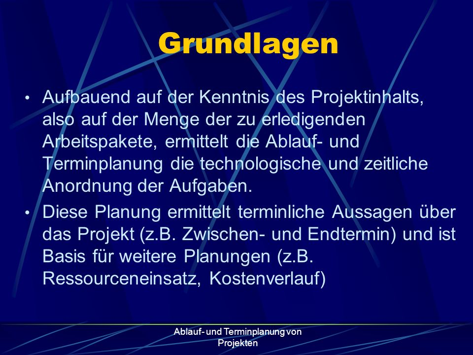 Ablauf- und Terminplanung von Projekten 2.
