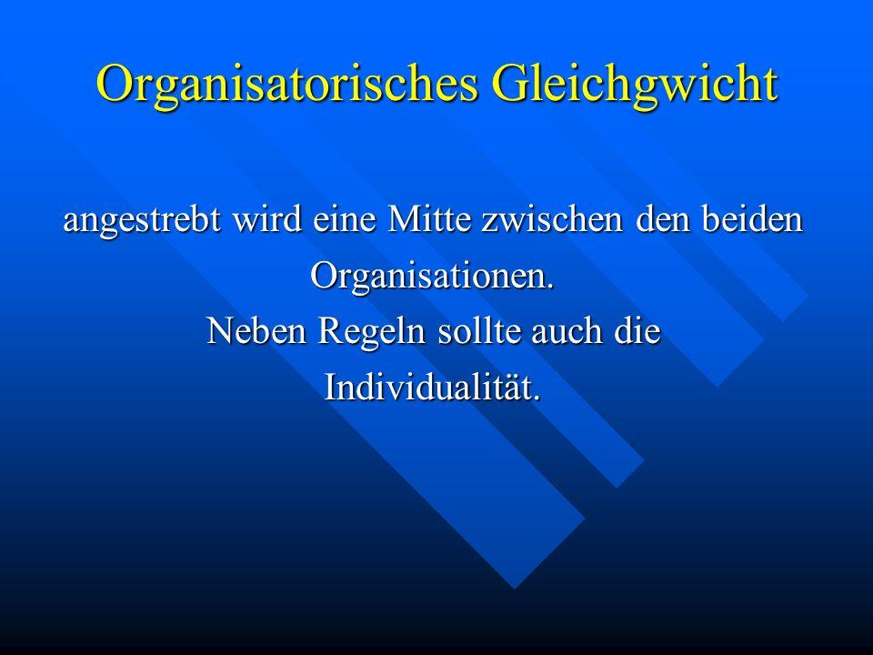 Unterorganisation Unterorganisation ist dann gegeben wenn Mitarbeiter nach Lust und Laune handeln bzw. entscheiden Überorganisation Überorganisation w