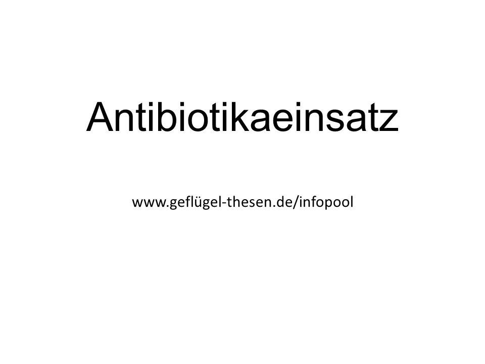 Antibiotikaeinsatz www.geflügel-thesen.de/infopool