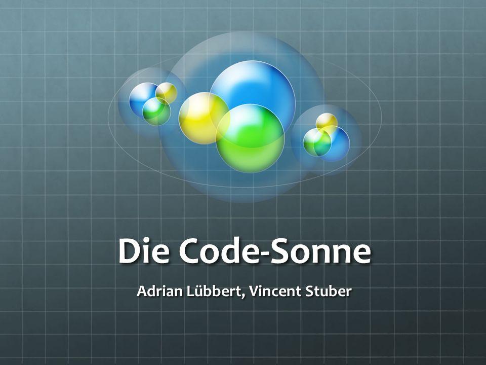 Die Code-Sonne Adrian Lübbert, Vincent Stuber
