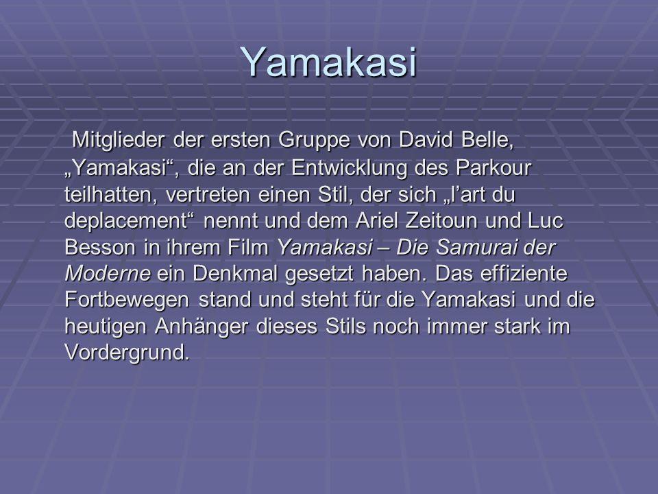 """Yamakasi Mitglieder der ersten Gruppe von David Belle, """"Yamakasi"""", die an der Entwicklung des Parkour teilhatten, vertreten einen Stil, der sich """"l'ar"""