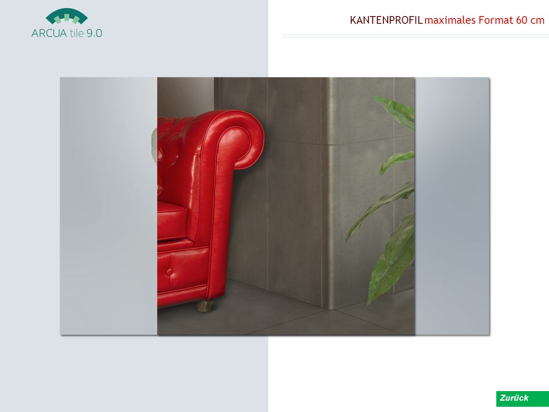 KANTENPROFIL maximales Format 60 cm Zurück