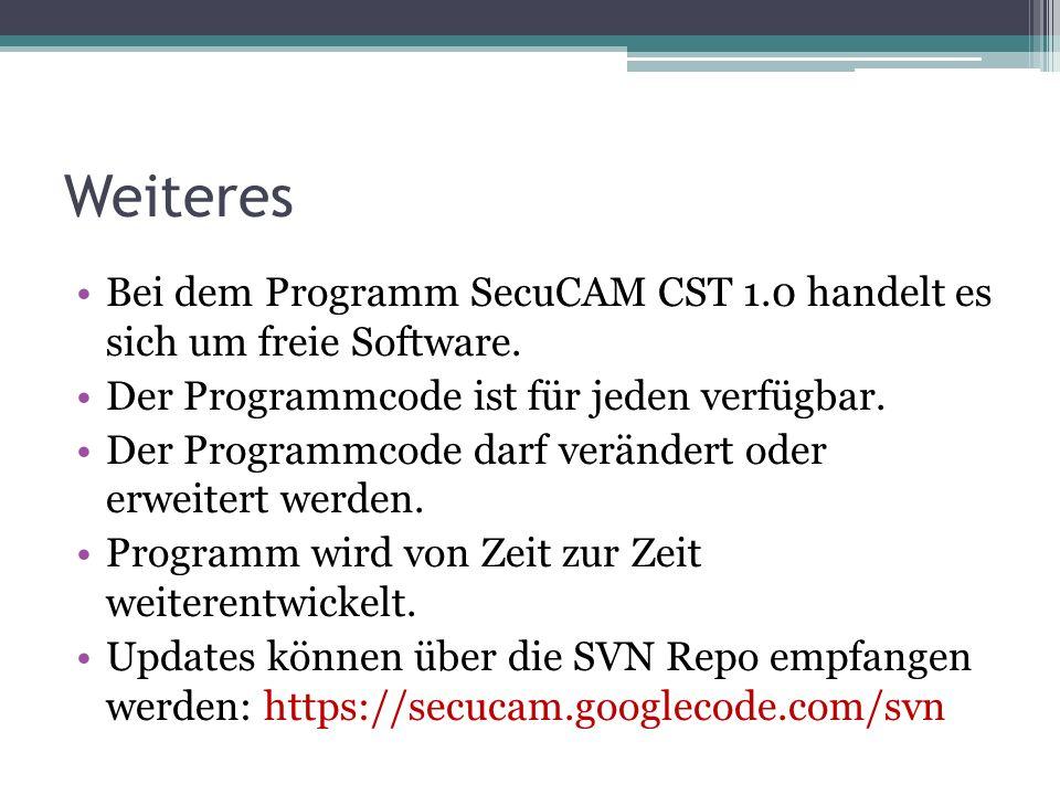 Weiteres Bei dem Programm SecuCAM CST 1.0 handelt es sich um freie Software.