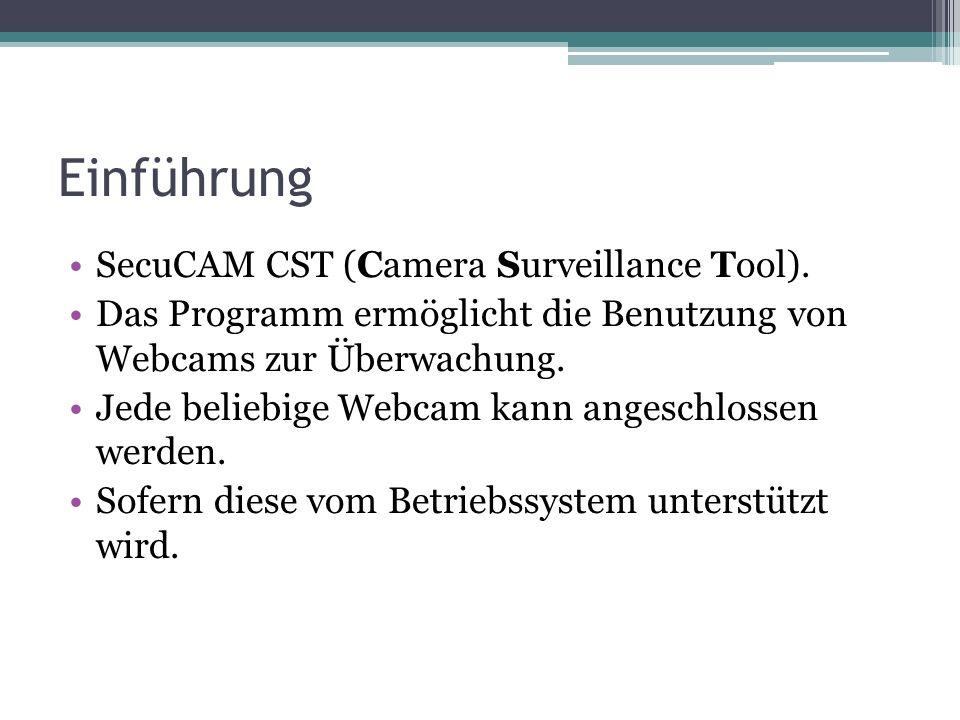 Einführung SecuCAM CST (Camera Surveillance Tool).