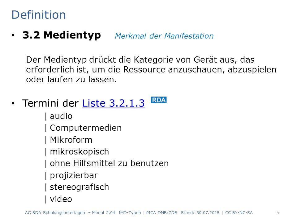 Definition 3.2 Medientyp Merkmal der Manifestation Der Medientyp drückt die Kategorie von Gerät aus, das erforderlich ist, um die Ressource anzuschaue