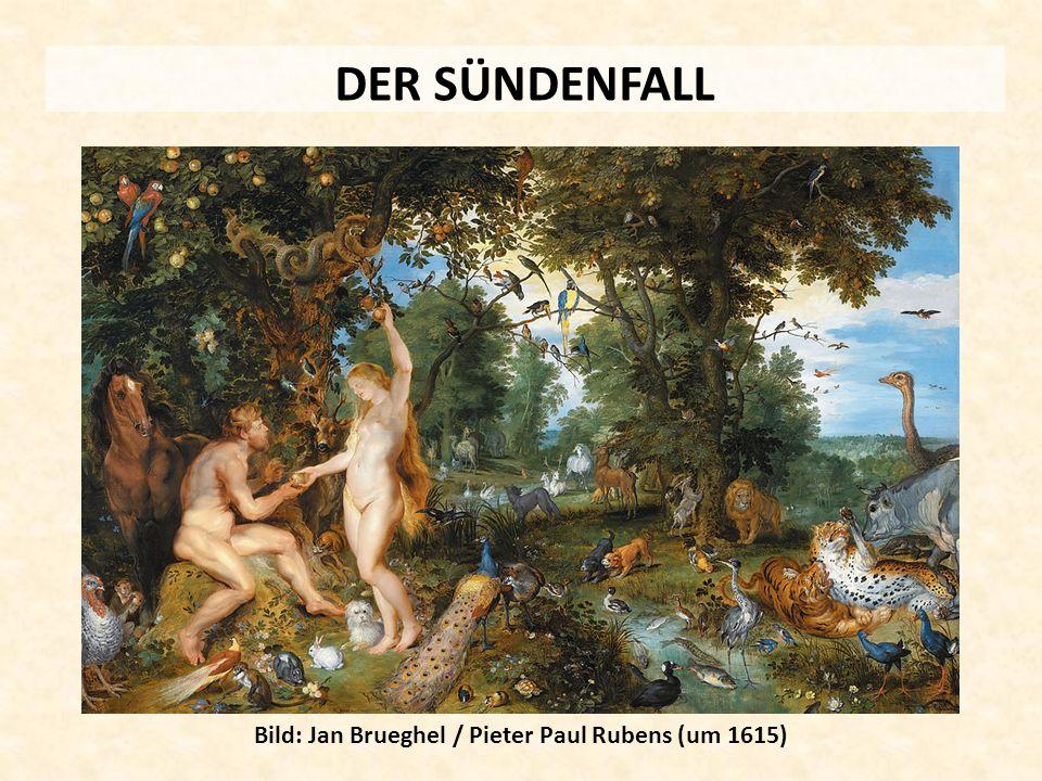 DER SÜNDENFALL Bild: Jan Brueghel / Pieter Paul Rubens (um 1615)