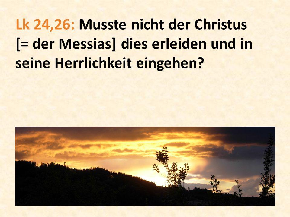 Lk 24,27: Und er begann bei Mose und bei allen Propheten und legte ihnen in allen Schriften aus, was sich auf ihn bezieht.