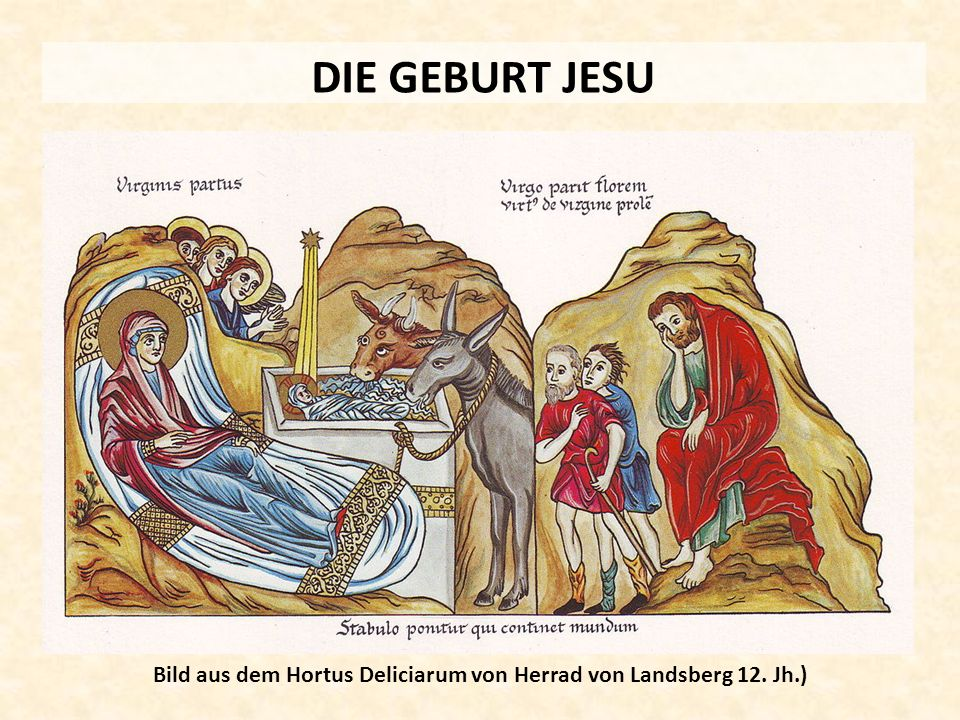 DIE GEBURT JESU Bild aus dem Hortus Deliciarum von Herrad von Landsberg 12. Jh.)