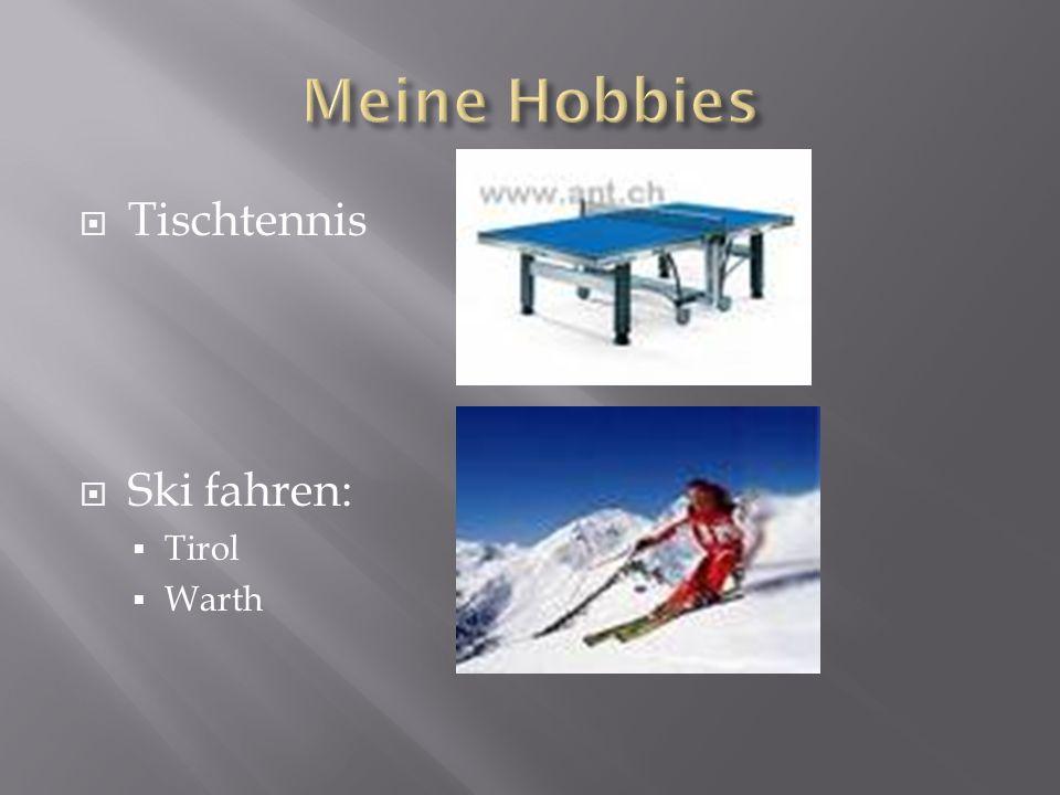  Tischtennis  Ski fahren:  Tirol  Warth
