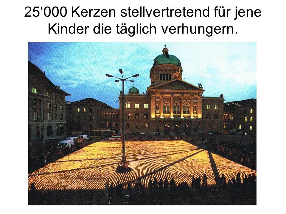 25'000 Kerzen stellvertretend für jene Kinder die täglich verhungern.
