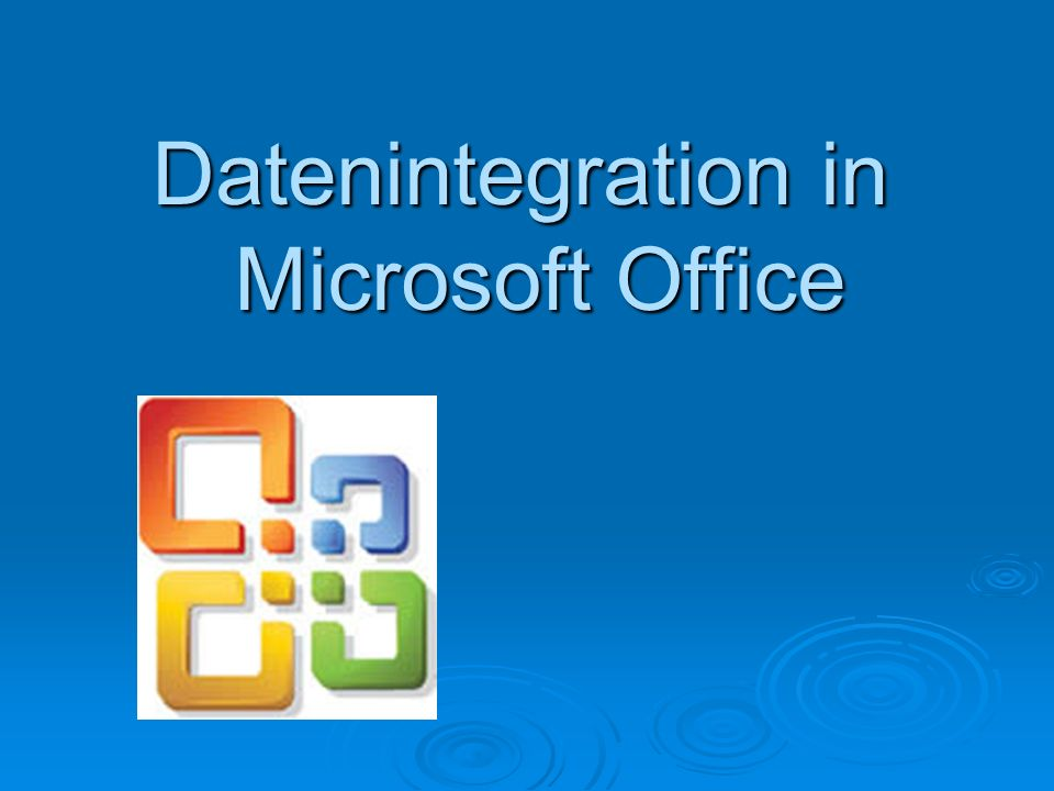 Datenintegration in Microsoft Office
