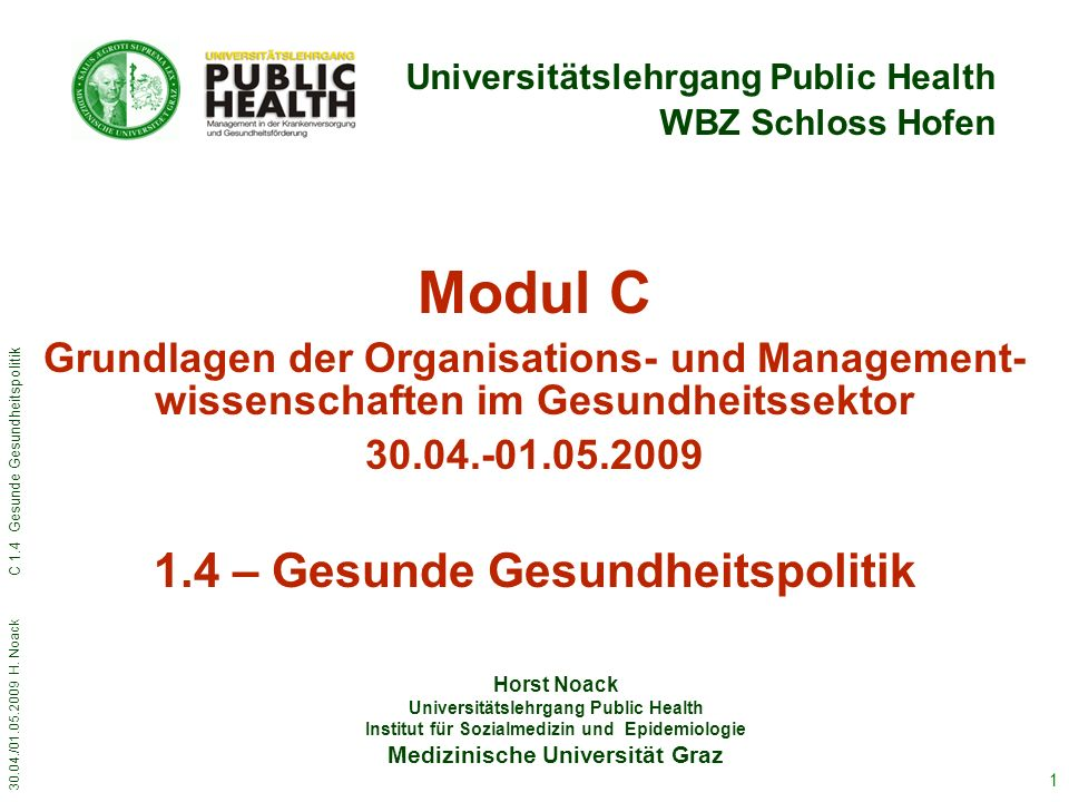 30.04./01.05.2009 H. Noack C 1.4 Gesunde Gesundheitspolitik 22