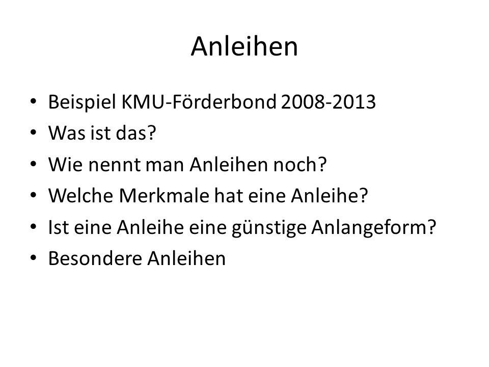 Anleihen Beispiel KMU-Förderbond 2008-2013 Was ist das.