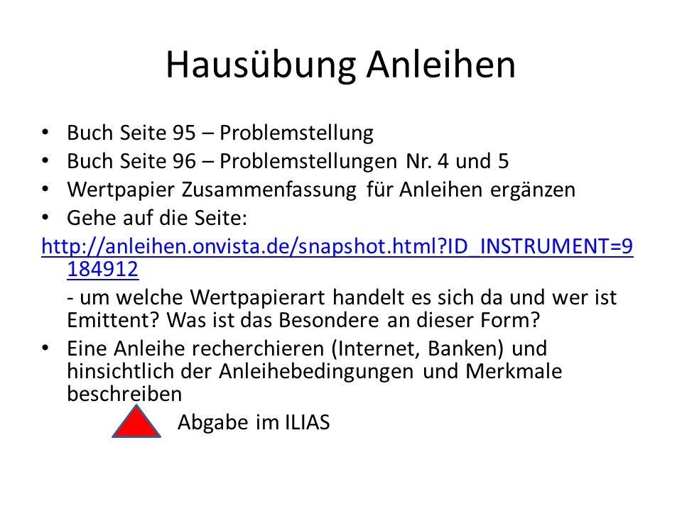 Hausübung Anleihen Buch Seite 95 – Problemstellung Buch Seite 96 – Problemstellungen Nr.