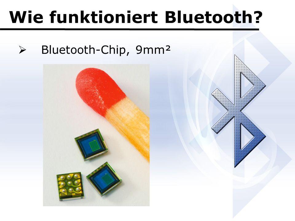 Wie funktioniert Bluetooth?  Bluetooth-Chip, 9mm²