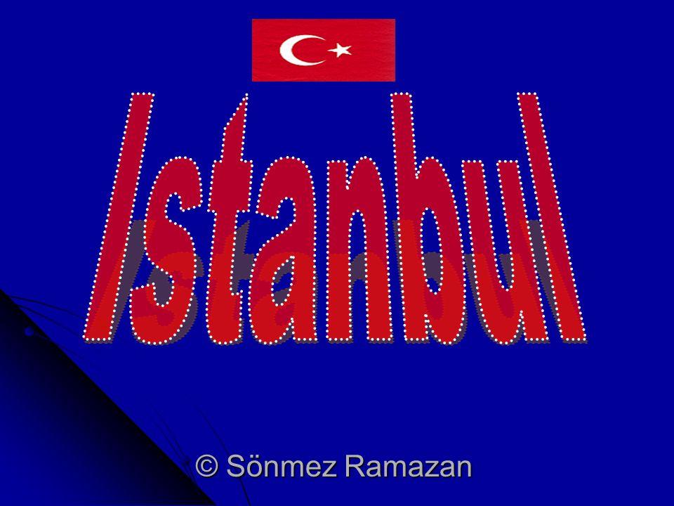 Allgemein Istanbul, das alte Konstantinopel, ist die größte Stadt der Türkei.