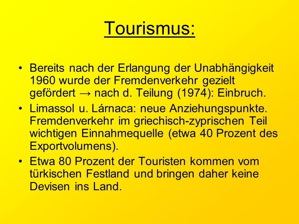 Tourismus: Bereits nach der Erlangung der Unabhängigkeit 1960 wurde der Fremdenverkehr gezielt gefördert → nach d. Teilung (1974): Einbruch. Limassol