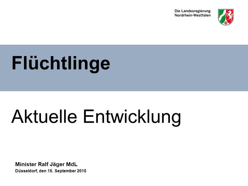 Flüchtlinge Aktuelle Entwicklung Minister Ralf Jäger MdL Düsseldorf, den 15. September 2015