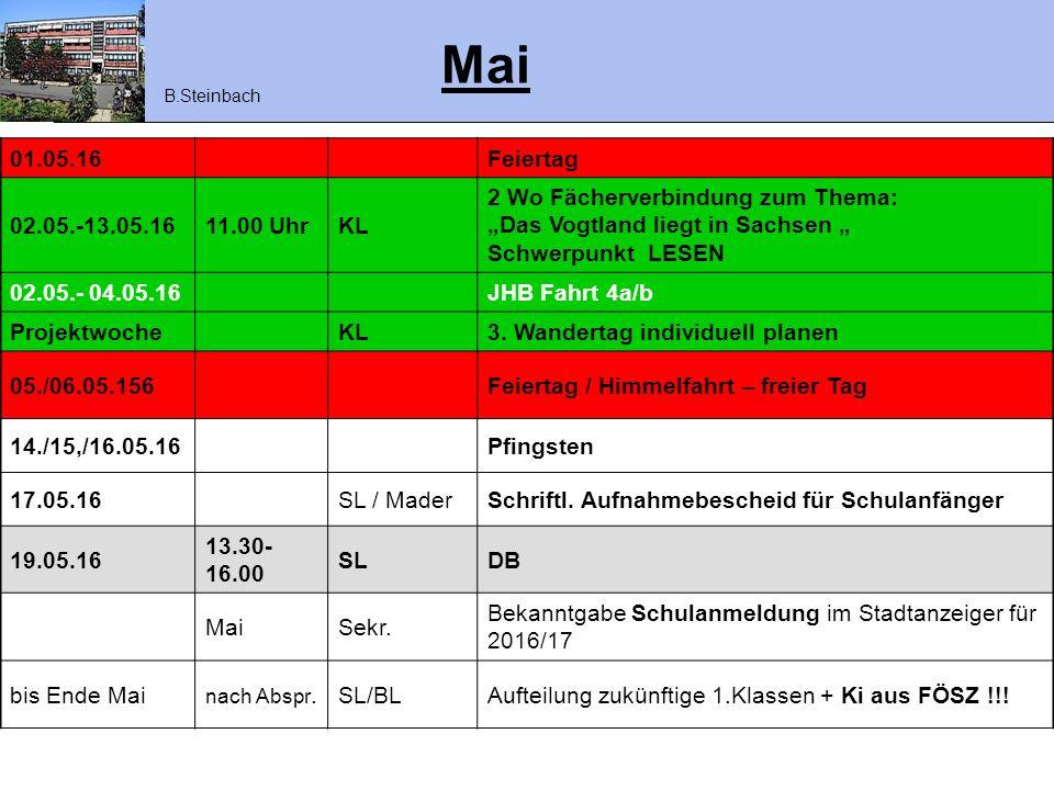 """Mai 01.05.16Feiertag 02.05.-13.05.1611.00 UhrKL 2 Wo Fächerverbindung zum Thema: """"Das Vogtland liegt in Sachsen """" Schwerpunkt LESEN 02.05.- 04.05.16JH"""