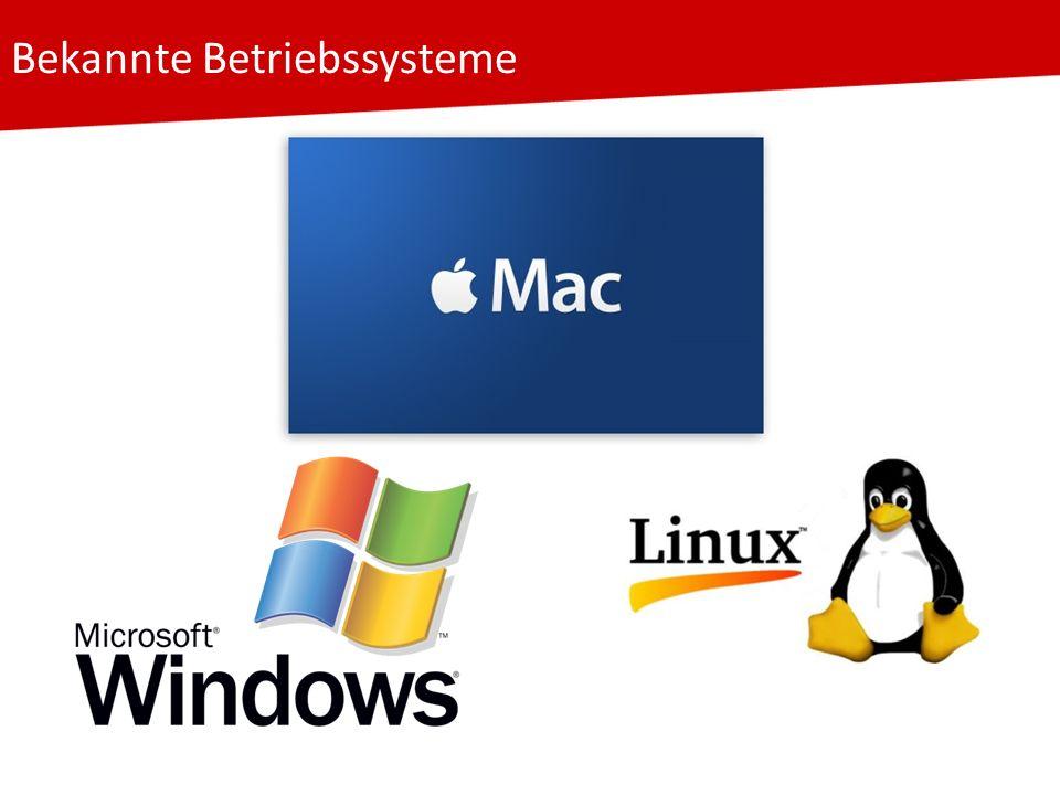 Bekannte Betriebssysteme