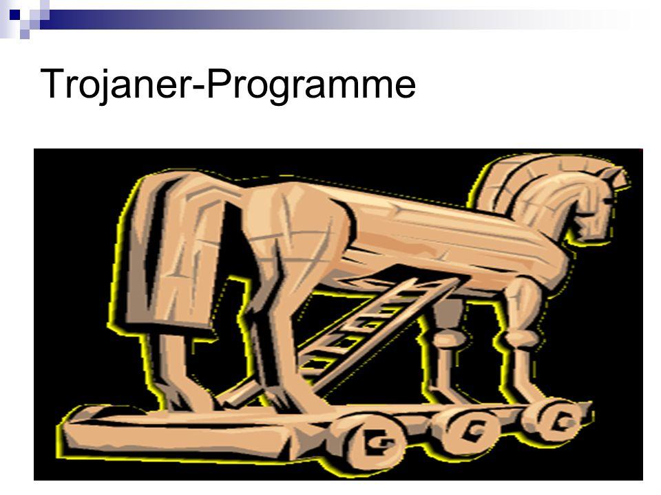 Trojaner-Programme
