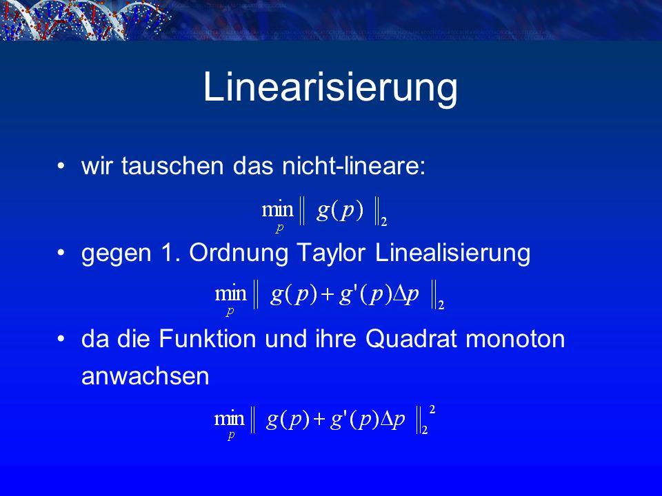 Linearisierung wir tauschen das nicht-lineare: gegen 1.