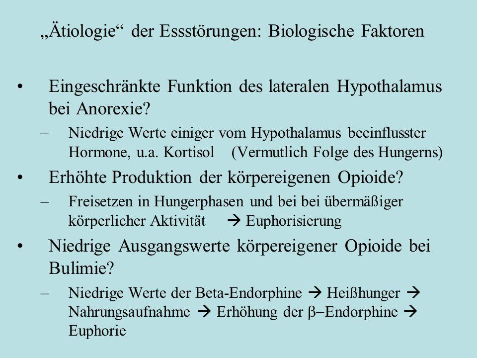 """""""Ätiologie"""" der Essstörungen: Biologische Faktoren Eingeschränkte Funktion des lateralen Hypothalamus bei Anorexie? –Niedrige Werte einiger vom Hypoth"""