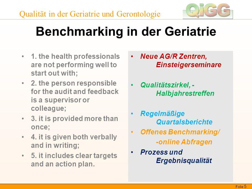 Qualität in der Geriatrie und Gerontologie Benchmarking in der Geriatrie 1.