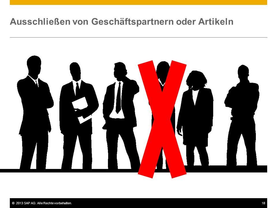 ©2013 SAP AG. Alle Rechte vorbehalten.18 Ausschließen von Geschäftspartnern oder Artikeln