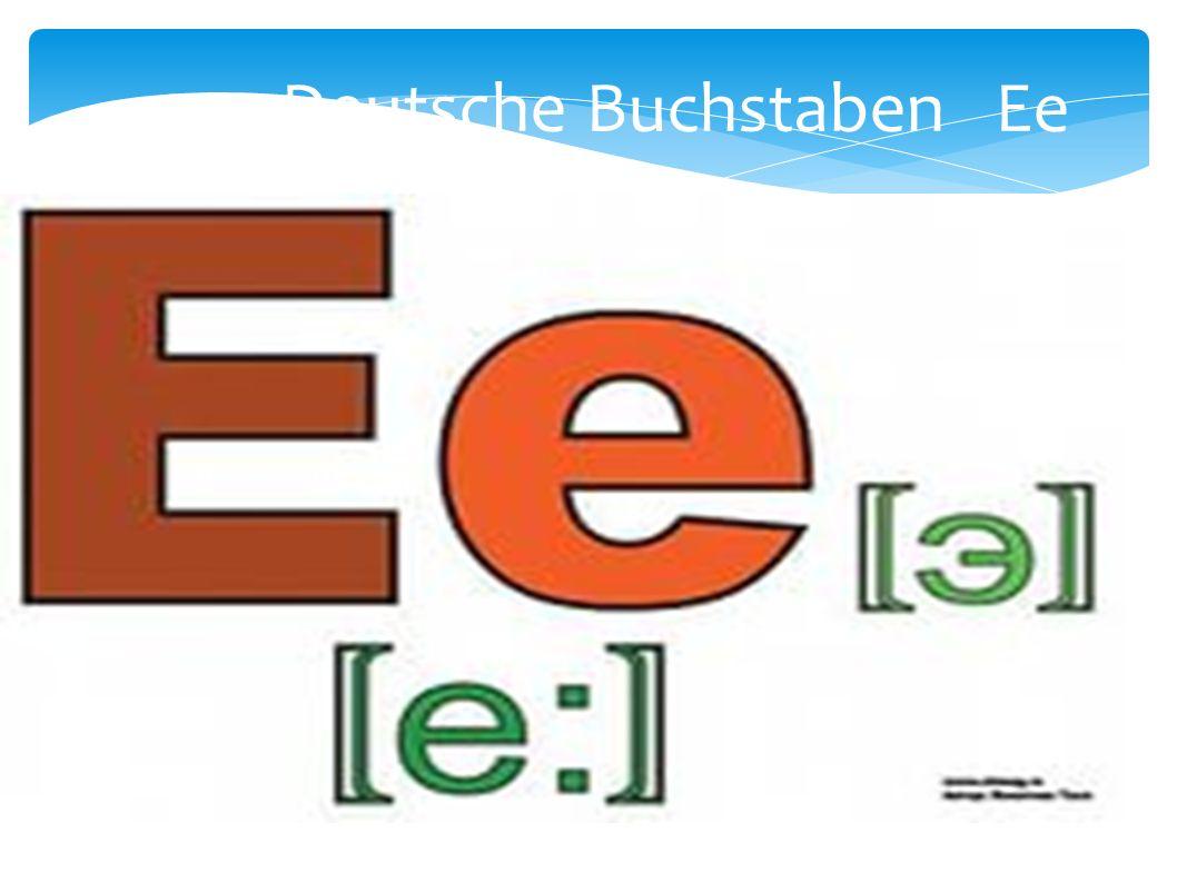 Deutsche Buchstaben Ee