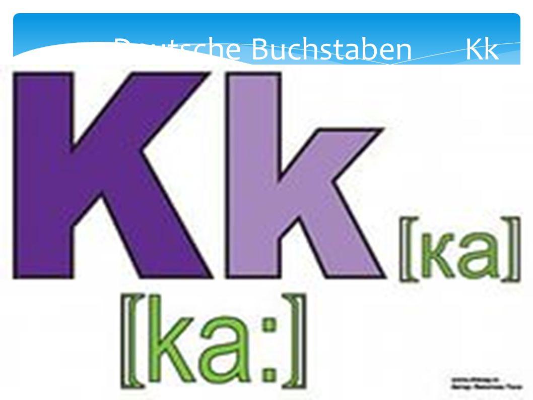Deutsche Buchstaben Kk
