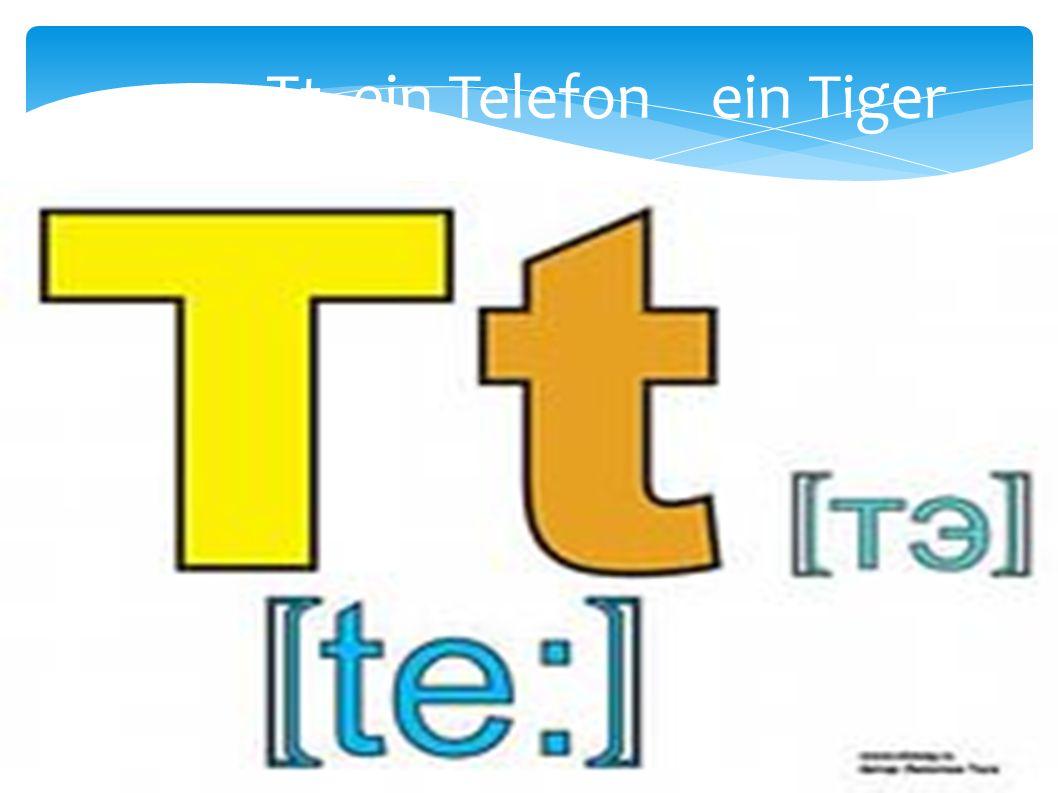 Tt ein Telefon ein Tiger