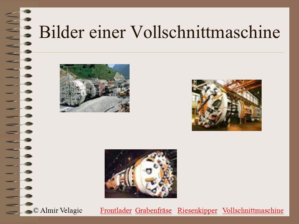 © Almir VelagicFrontladerGrabenfräseRiesenkipperVollschnittmaschine Bilder einer Vollschnittmaschine
