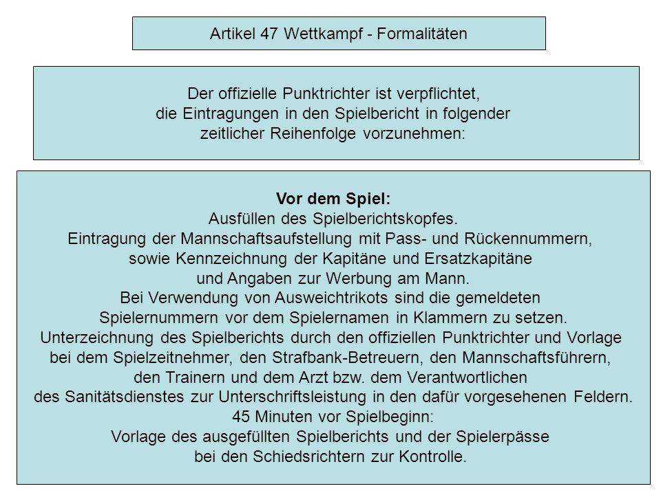"""Artikel 47 Wettkampf - Formalitäten Der Punktrichter bezeichnet auf dem Spielbericht die Kapitäne durch ein """"C bzw."""