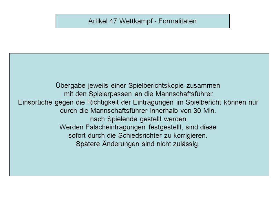 Artikel 47 Wettkampf - Formalitäten Während des Spiels: Torschützen und Beihelfer, Strafen, Drittel-Ergebnisse.