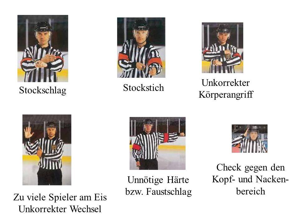 Halten Halten des Stockes Hoher Stock Kniecheck Match- strafe Check von hinten Stockcheck Stockendenstoß