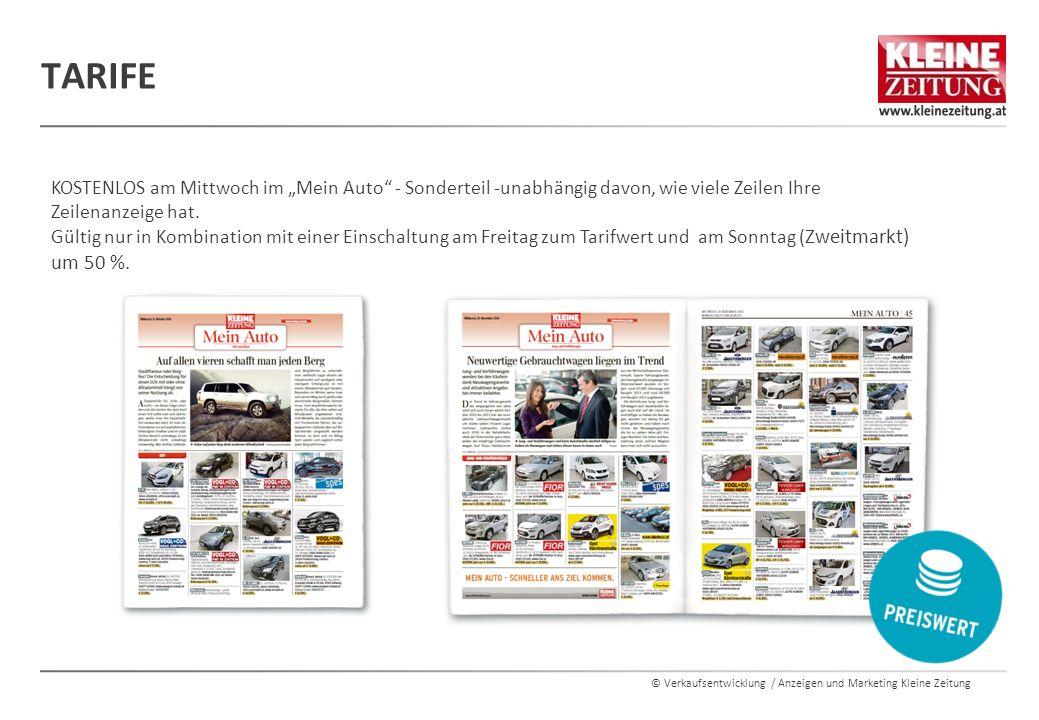 """© Verkaufsentwicklung / Anzeigen und Marketing Kleine Zeitung TARIFE KOSTENLOS am Mittwoch im """"Mein Auto"""" - Sonderteil -unabhängig davon, wie viele Ze"""