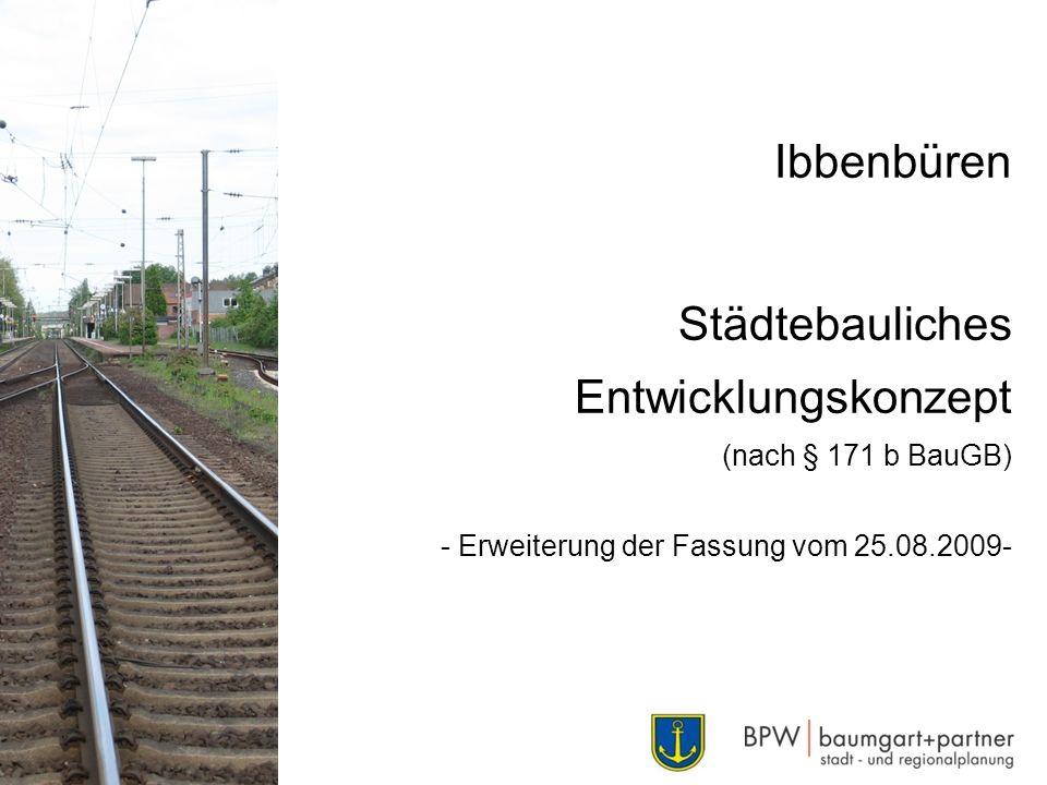 Ibbenbüren Städtebauliches Entwicklungskonzept (nach § 171 b BauGB) - Erweiterung der Fassung vom 25.08.2009-
