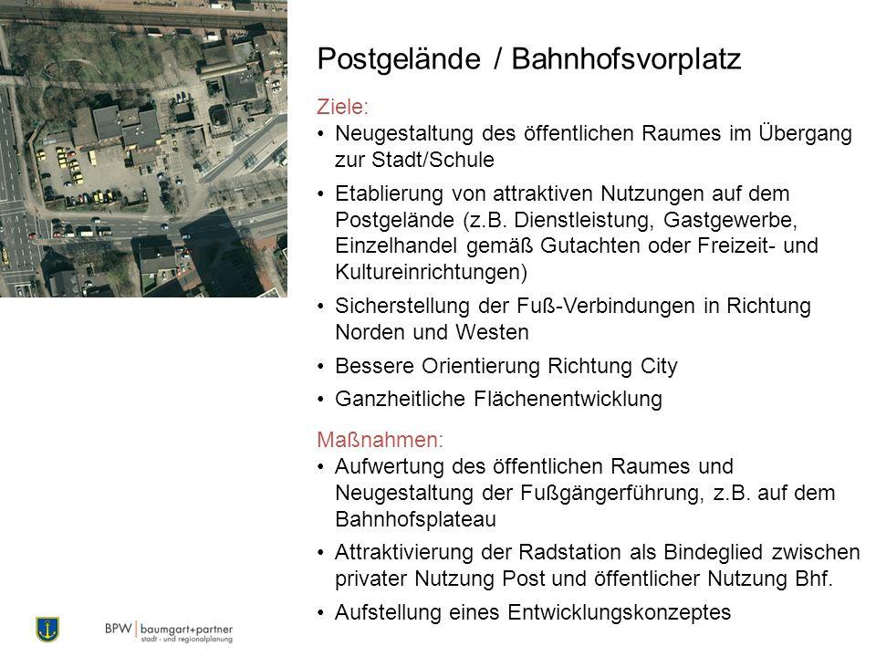 Postgelände / Bahnhofsvorplatz Ziele: Neugestaltung des öffentlichen Raumes im Übergang zur Stadt/Schule Etablierung von attraktiven Nutzungen auf dem