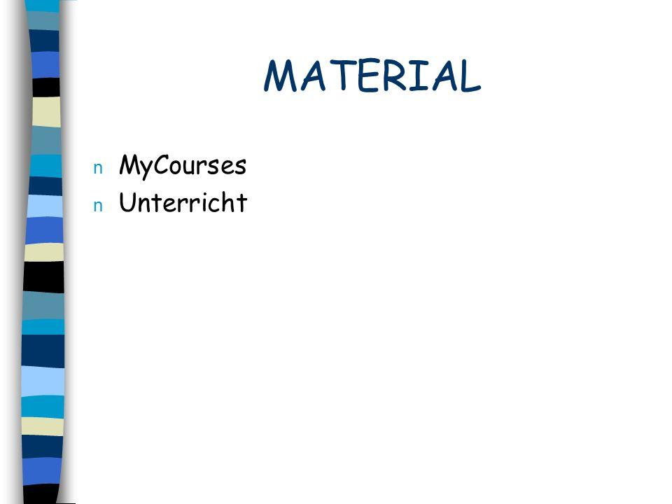 MATERIAL n MyCourses n Unterricht