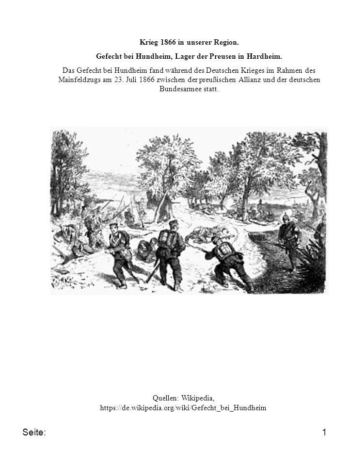 Seite:1 Krieg 1866 in unserer Region. Gefecht bei Hundheim, Lager der Preusen in Hardheim. Das Gefecht bei Hundheim fand während des Deutschen Krieges