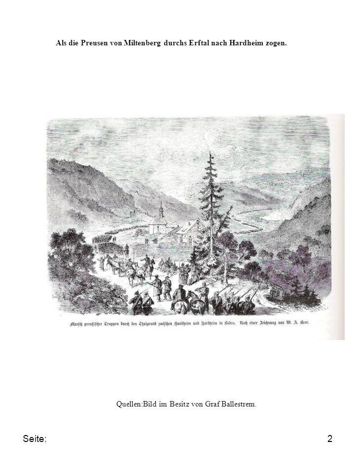 Seite:2 Als die Preusen von Miltenberg durchs Erftal nach Hardheim zogen. Quellen:Bild im Besitz von Graf Ballestrem.