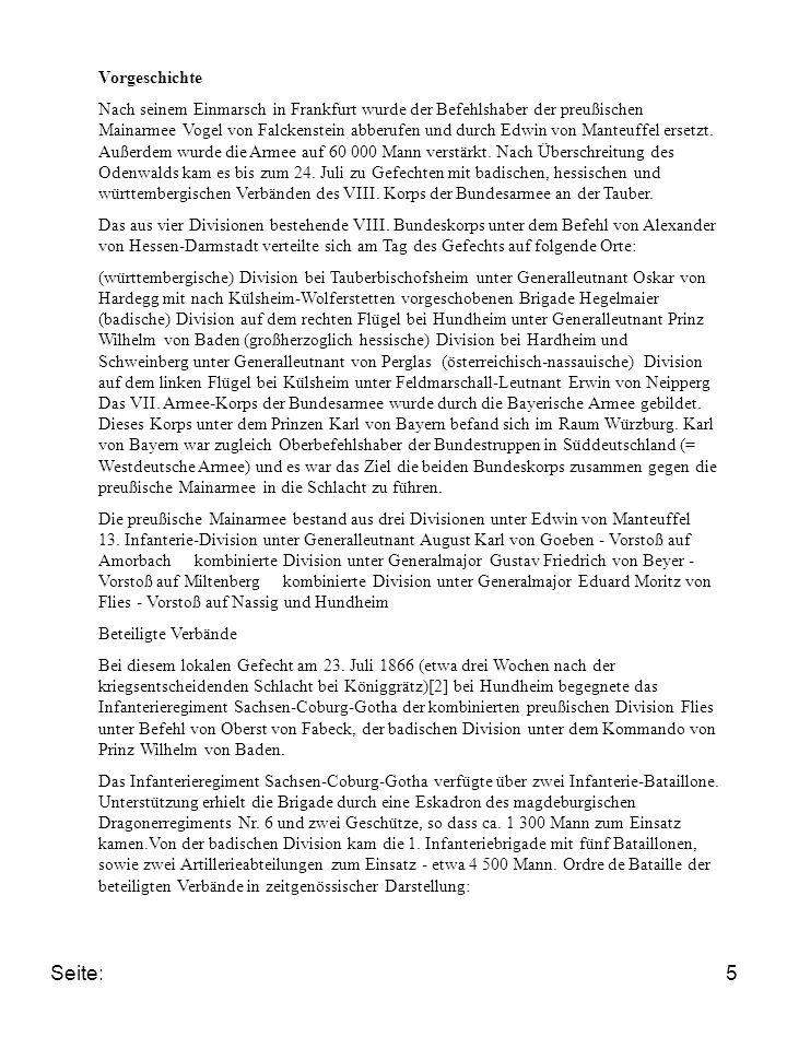Seite:5 Vorgeschichte Nach seinem Einmarsch in Frankfurt wurde der Befehlshaber der preußischen Mainarmee Vogel von Falckenstein abberufen und durch E